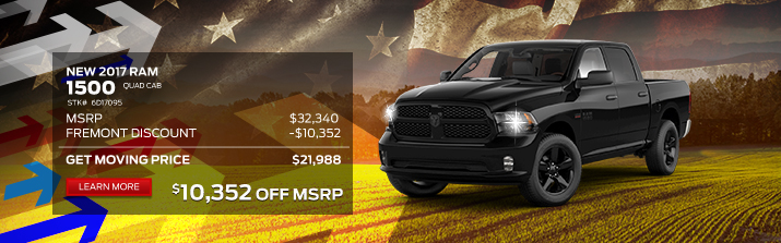 2017 RAM 1500 Quad Cab MSRP: 			$32,340 Fremont discount: 		-$10,352 Your Price: 		 		$21,988
