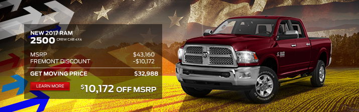 2017 RAM 2500 Crew Cab 4x4 MSRP: 			$43,160 Fremont Discount: 		-$10,172 Your Price:					 $32,988