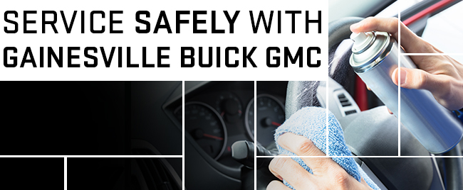 Service Safely With Gainesville Buick GMC!