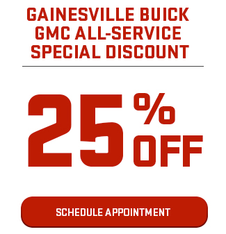 Gainesville Buick GMC All-Service Special Discount 25% Off