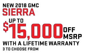 UP TO 15K OFF MSRP WITH A LIFETIME WARRANTY