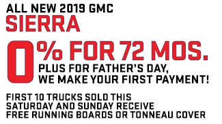 0% for 72 Months plus for Father's Day We make Your 1st Payment