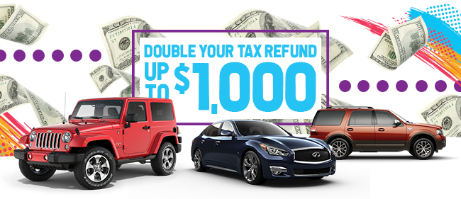 DOUBLE YOUR TAX REFUND UP TO $1,000!