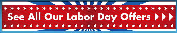 See All Our Labor Day Offers