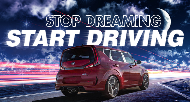 Stop Dreaming – Start Driving