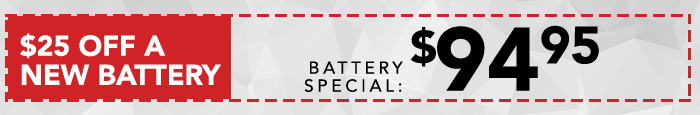 $25 Off A New Battery