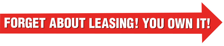 Forget About Leasing! You Own It!