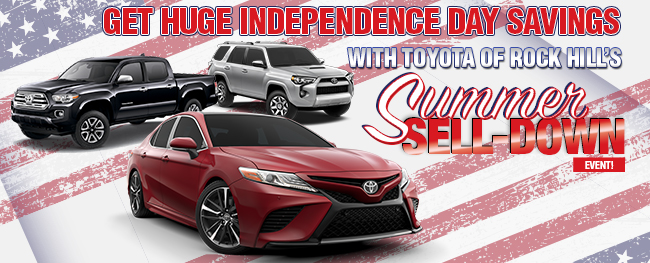 Toyota of Rock Hill's Summer Sell Down Event This 4th of July